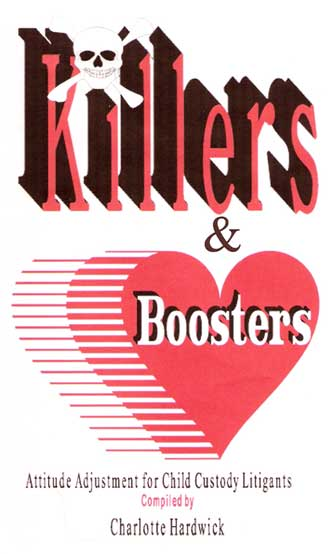 Killers & Boosters for Child Custody Litigants